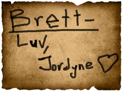 Jordyne's Vote- Brett