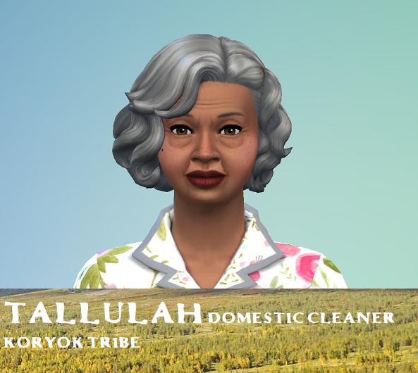 Tallulah, Day 1